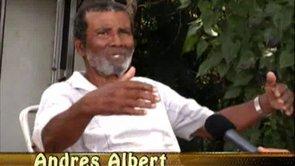 Herensia ta presentá: Andres (Andechi) Albert