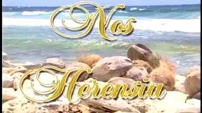 Fuhikubo ta presentá: Nos Herensia (Parti 2) San Juan
